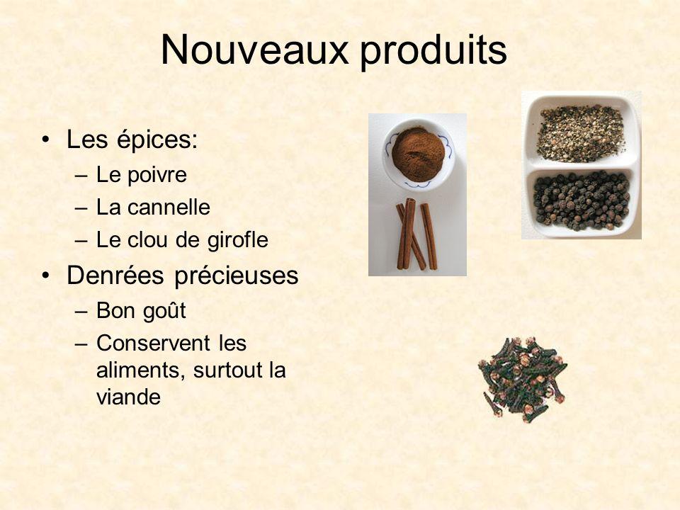 Nouveaux produits Les épices: Denrées précieuses Le poivre La cannelle