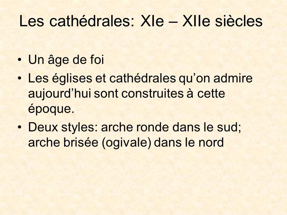 Les cathédrales: XIe – XIIe siècles