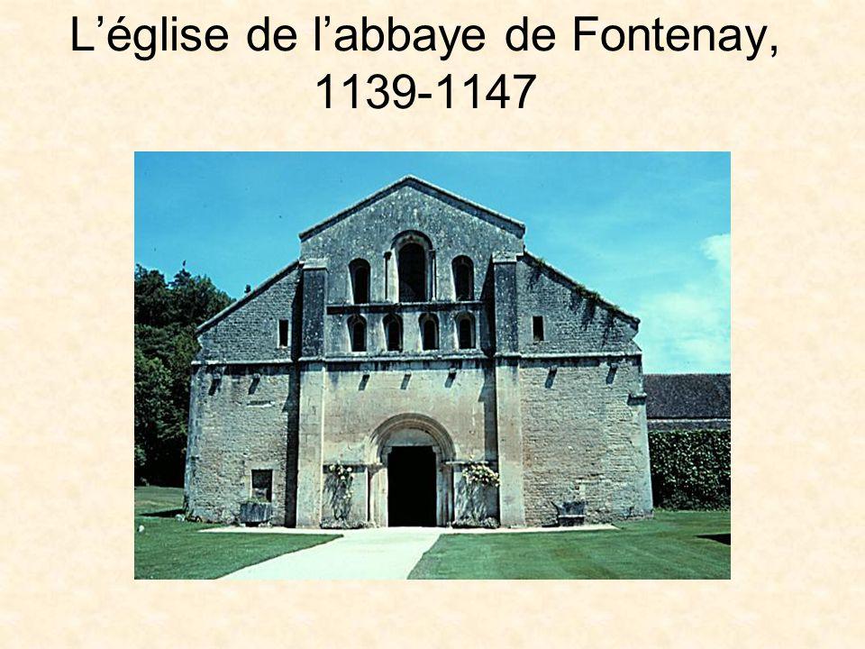 L'église de l'abbaye de Fontenay, 1139-1147
