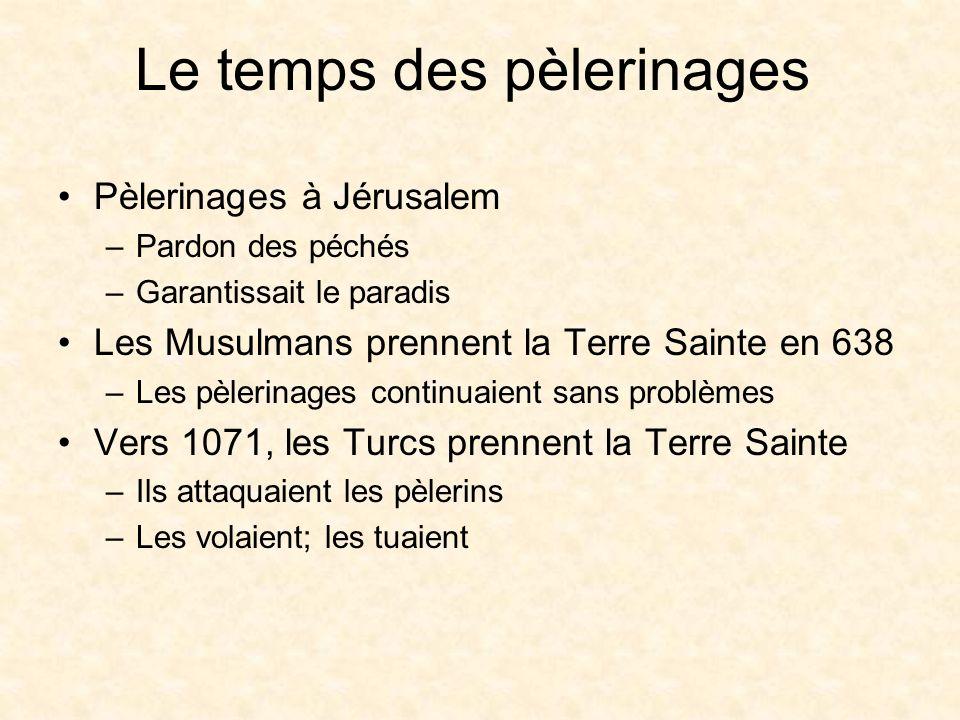 Le temps des pèlerinages
