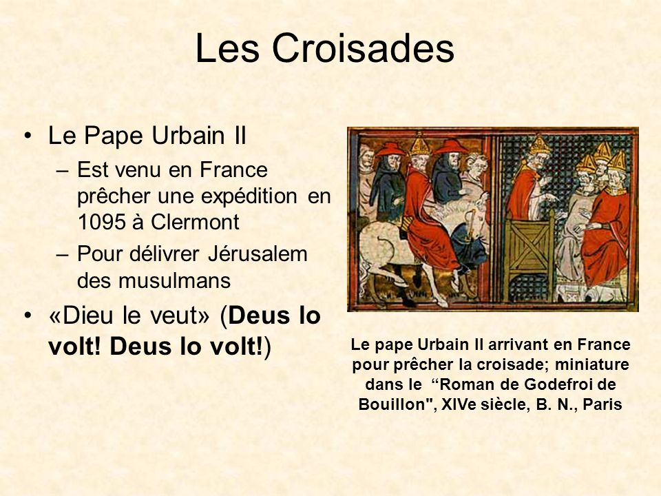 Les Croisades Le Pape Urbain II