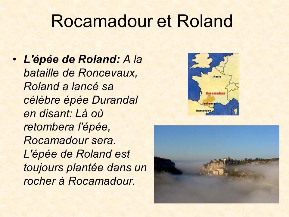 Rocamadour et Roland