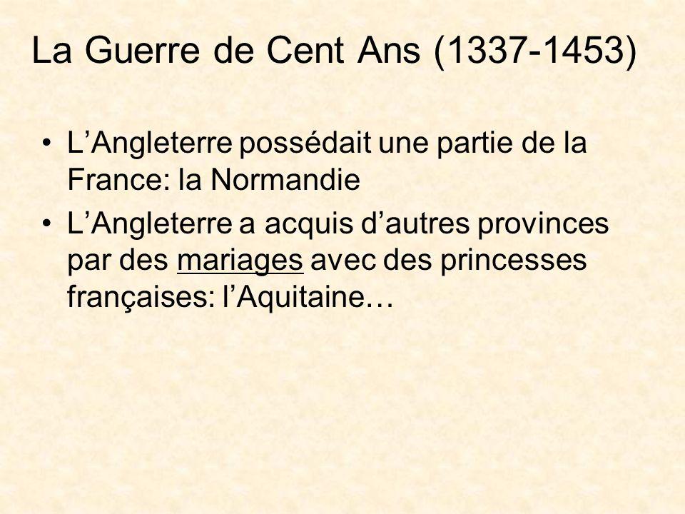 La Guerre de Cent Ans (1337-1453)