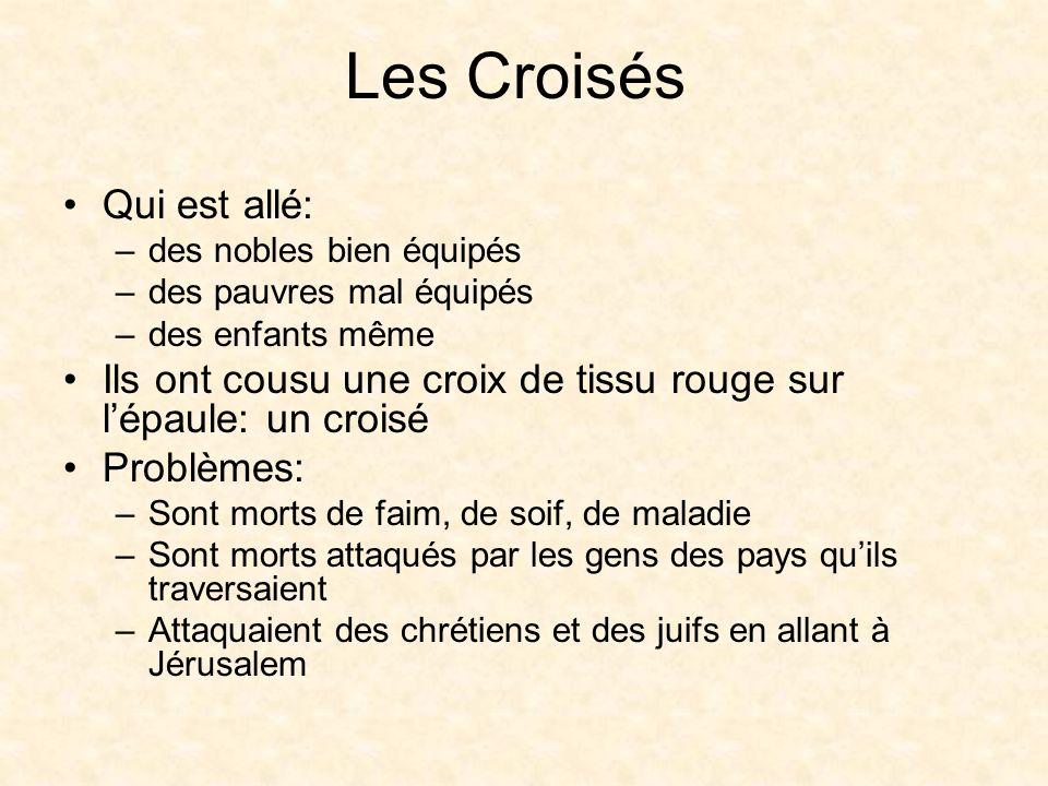 Les Croisés Qui est allé: