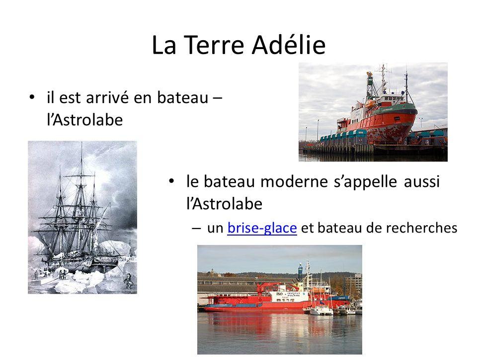 La Terre Adélie il est arrivé en bateau – l'Astrolabe