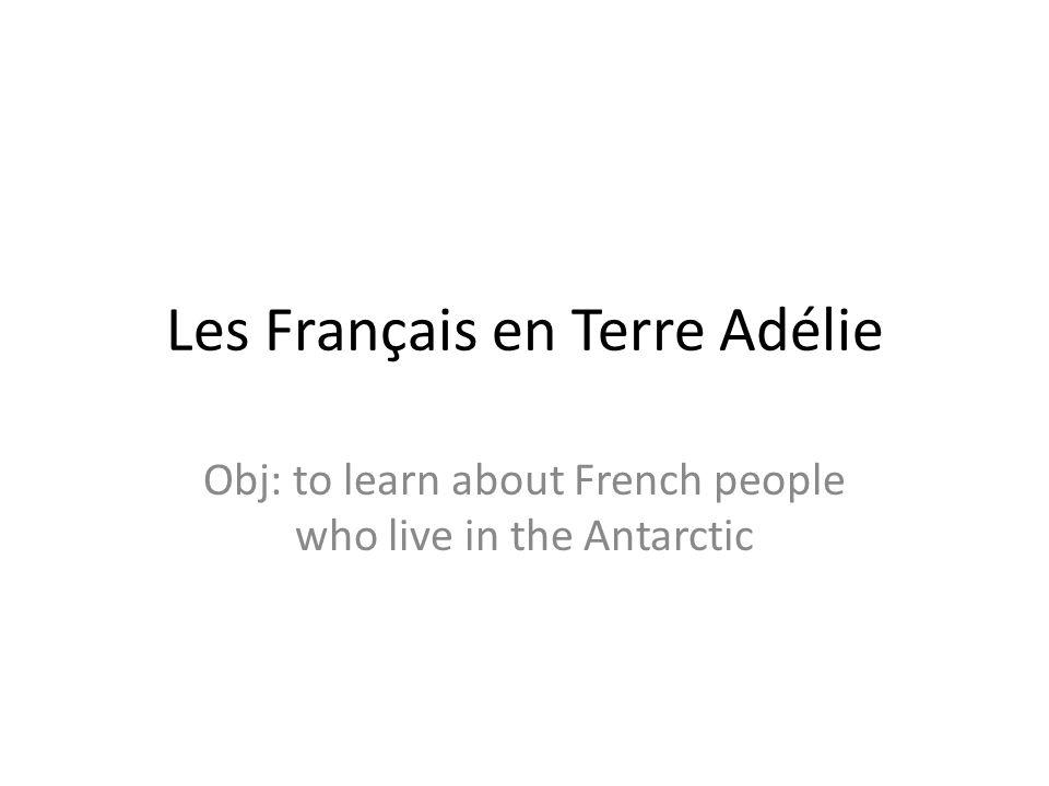 Les Français en Terre Adélie
