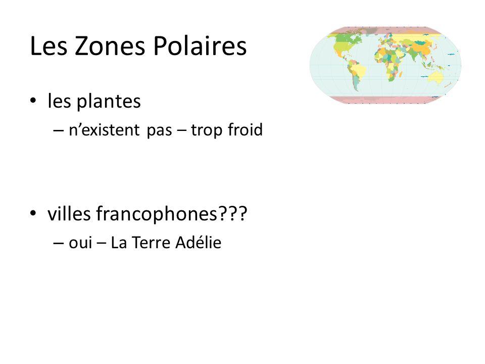 Les Zones Polaires les plantes villes francophones