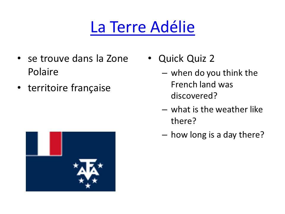 La Terre Adélie se trouve dans la Zone Polaire territoire française