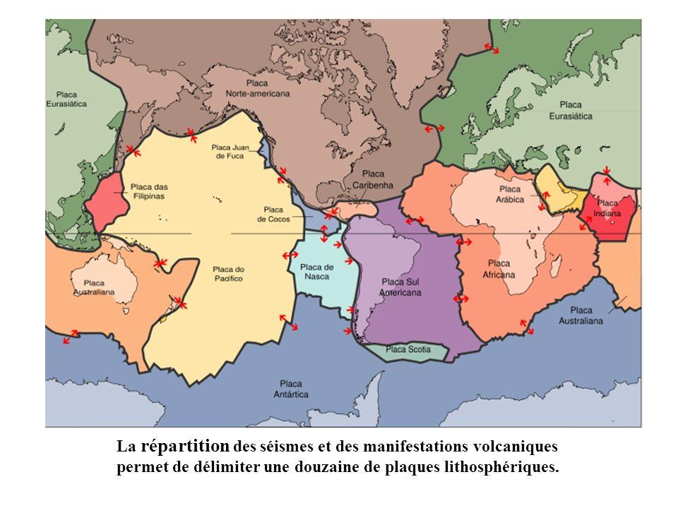 La répartition des séismes et des manifestations volcaniques permet de délimiter une douzaine de plaques lithosphériques.