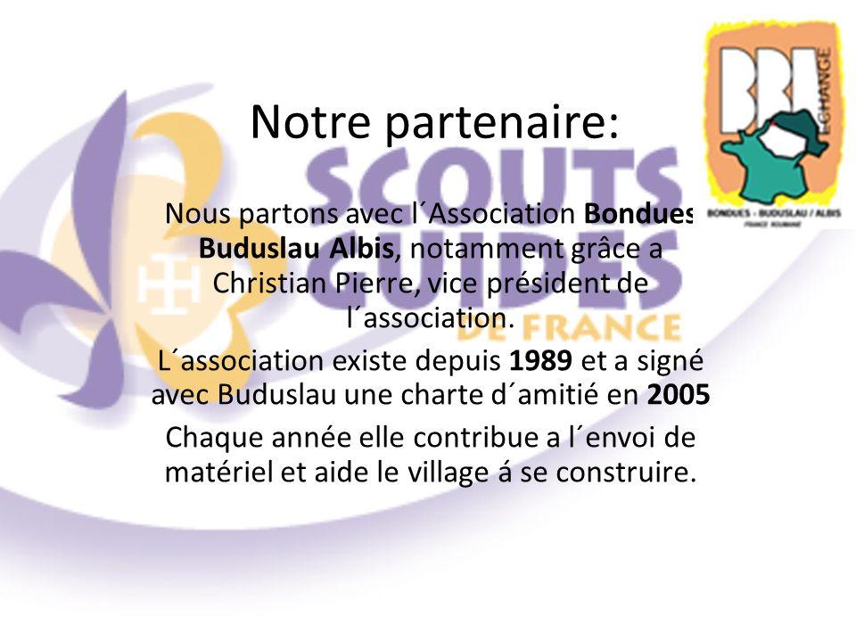 Notre partenaire: Nous partons avec l´Association Bondues Buduslau Albis, notamment grâce a Christian Pierre, vice président de l´association.