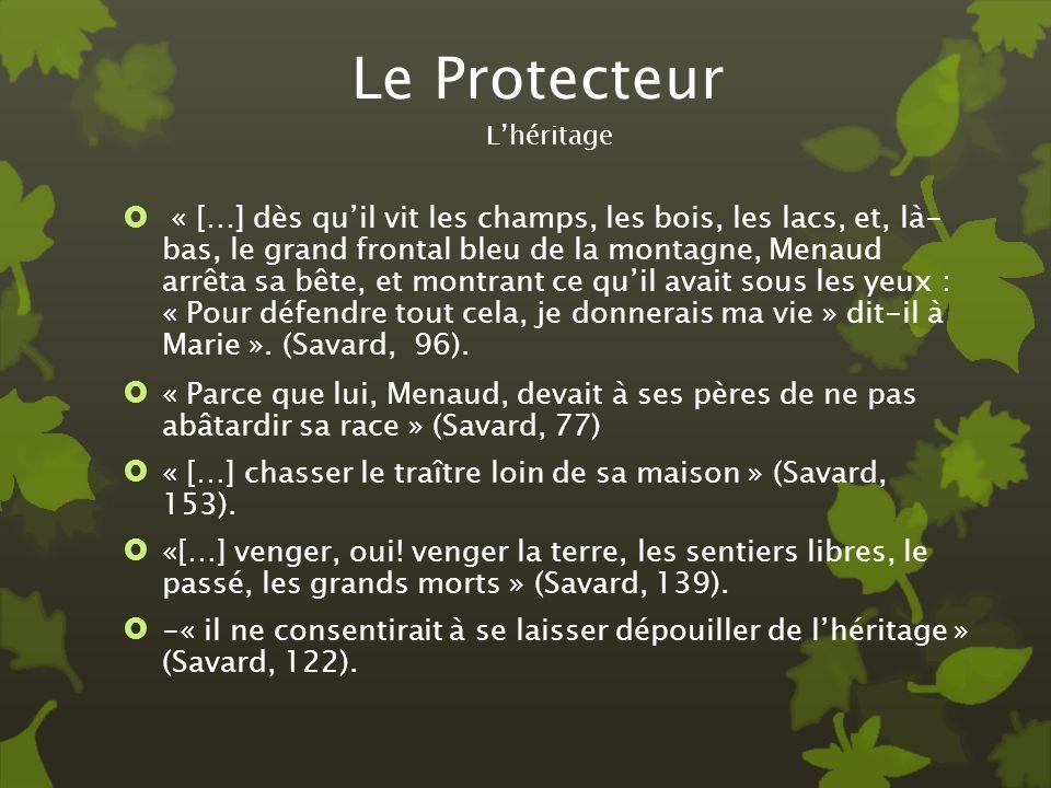 Le ProtecteurL'héritage.