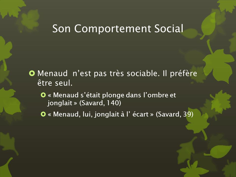 Son Comportement Social