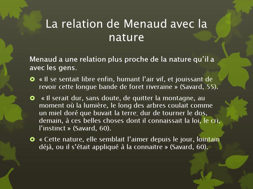 La relation de Menaud avec la nature