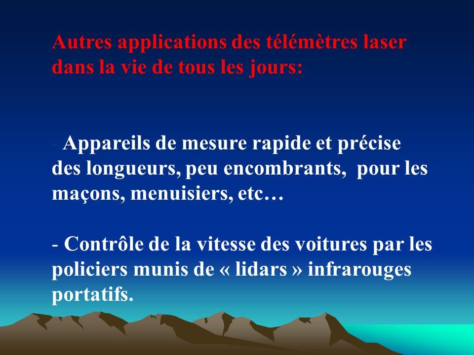 Autres applications des télémètres laser dans la vie de tous les jours: