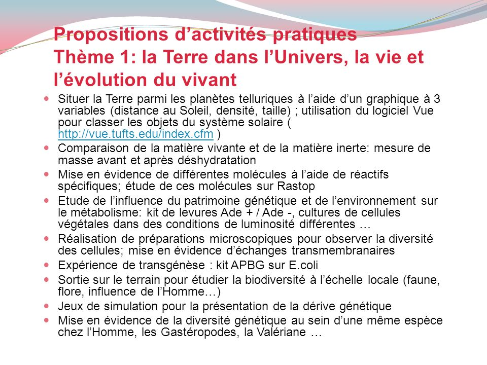 Propositions d'activités pratiques Thème 1: la Terre dans l'Univers, la vie et l'évolution du vivant