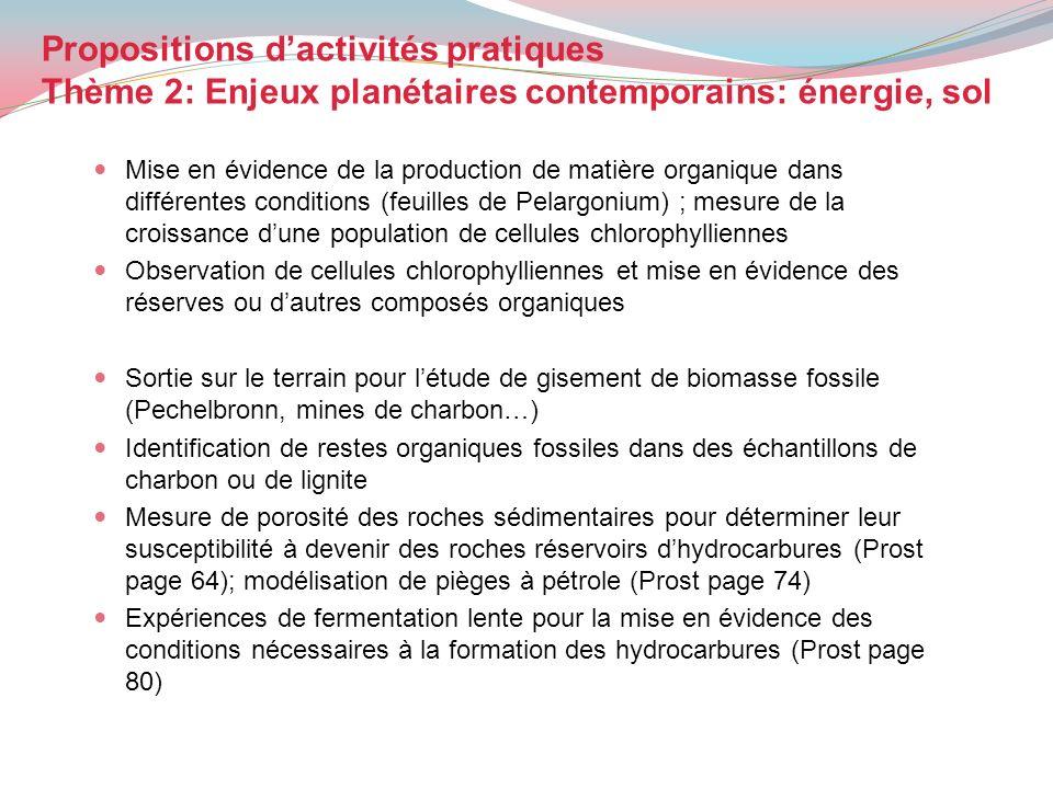 Propositions d'activités pratiques Thème 2: Enjeux planétaires contemporains: énergie, sol