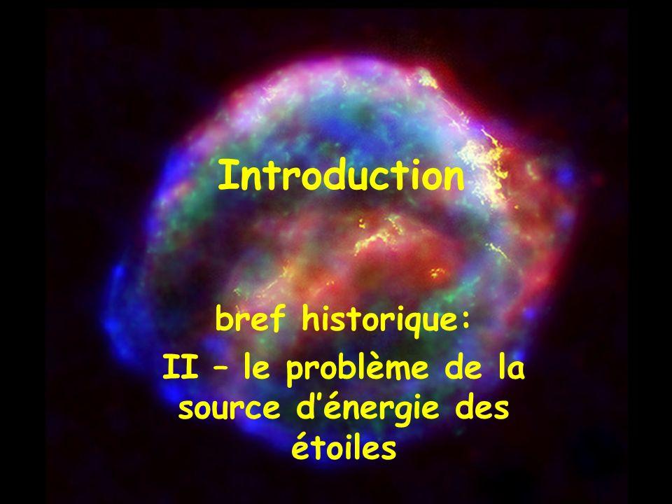 II – le problème de la source d'énergie des étoiles