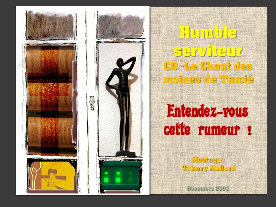 Humble serviteur CD -Le Chant des moines de Tamié