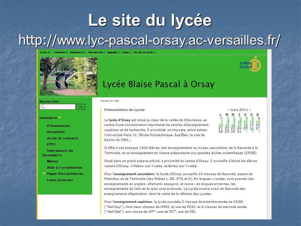Le site du lycée http://www.lyc-pascal-orsay.ac-versailles.fr/