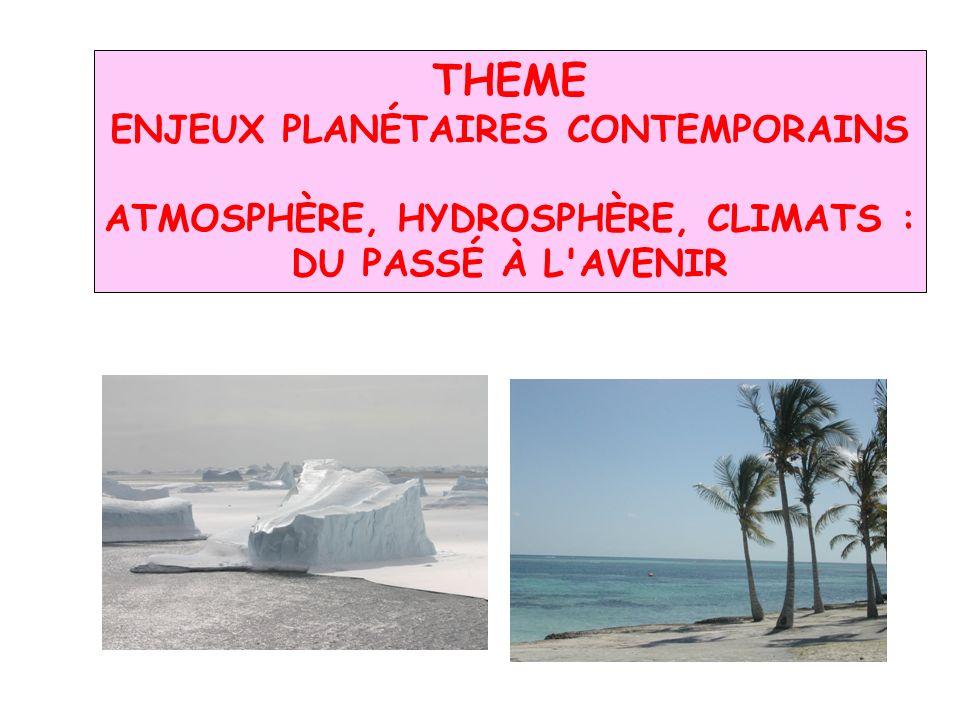 Enjeux planétaires contemporains Atmosphère, hydrosphère, climats :