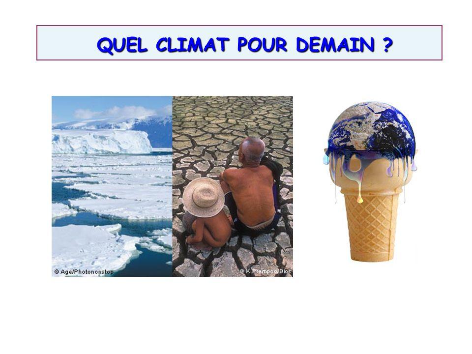 QUEL CLIMAT POUR DEMAIN