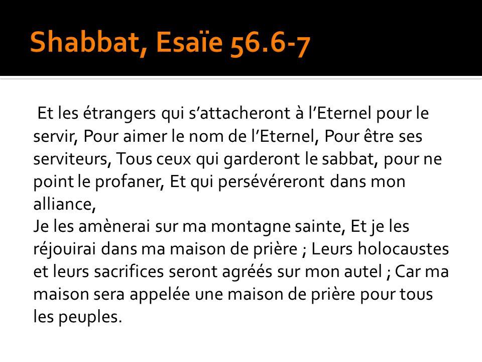 Shabbat, Esaïe 56.6-7