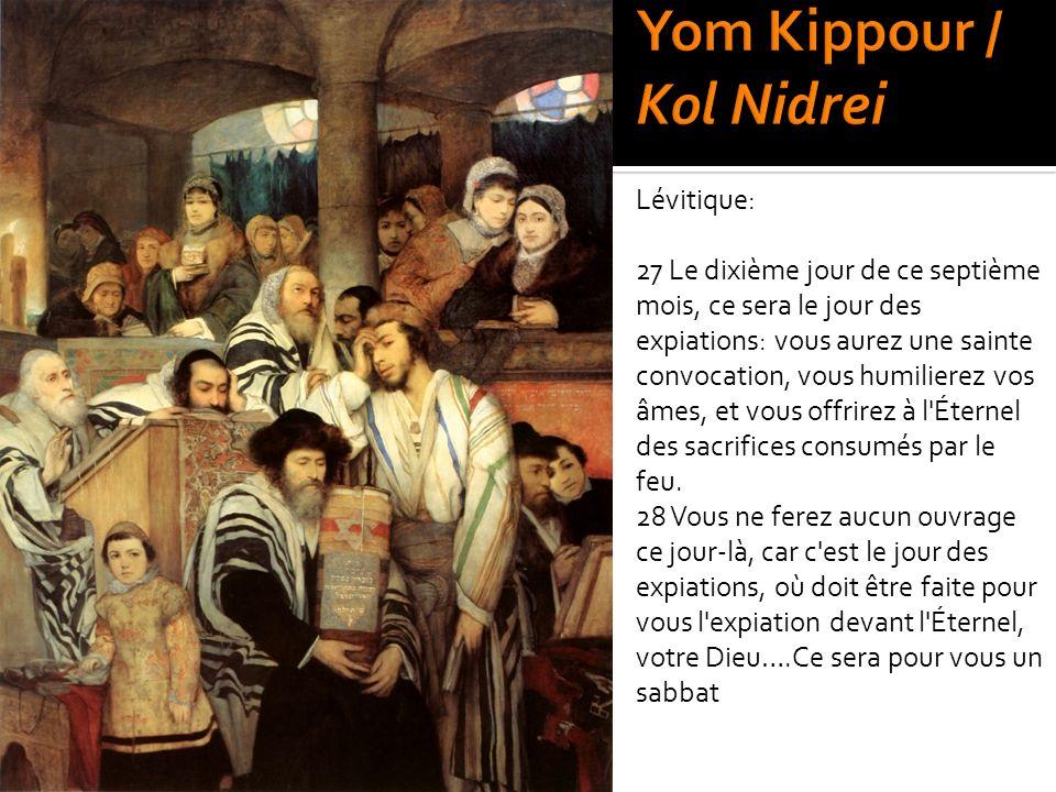 Yom Kippour / Kol Nidrei