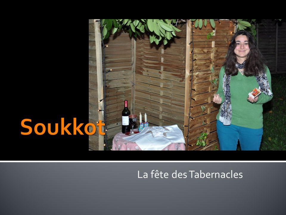 La fête des Tabernacles