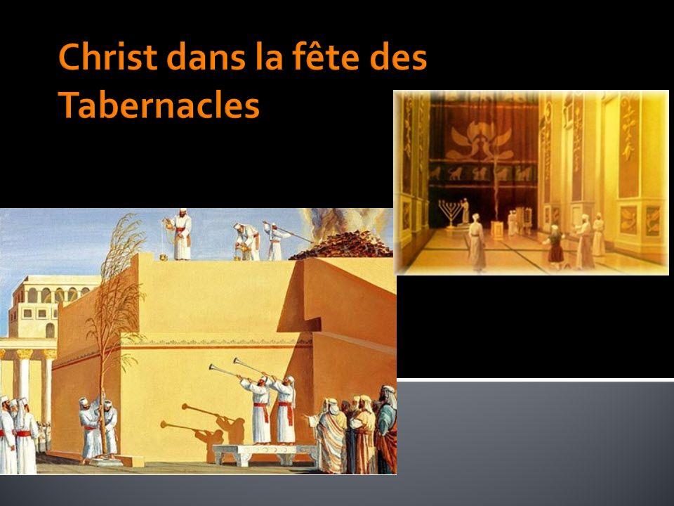 Christ dans la fête des Tabernacles