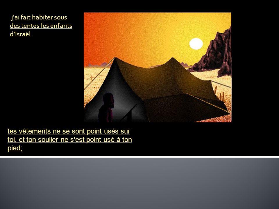 j ai fait habiter sous des tentes les enfants d Israël