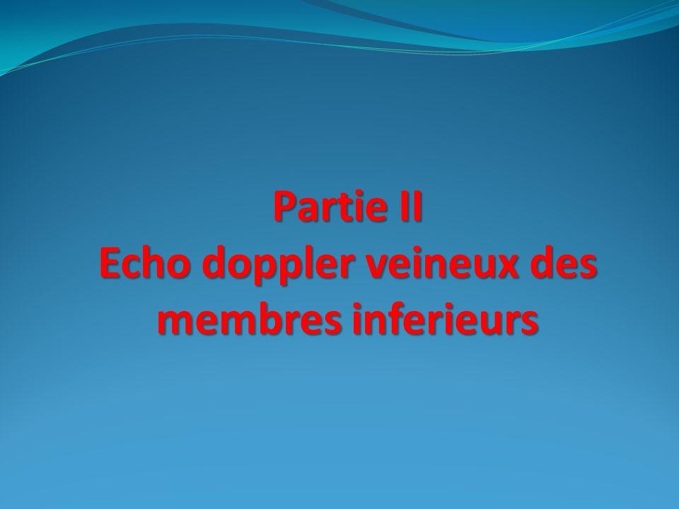 Partie II Echo doppler veineux des membres inferieurs