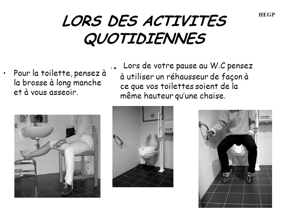 LORS DES ACTIVITES QUOTIDIENNES