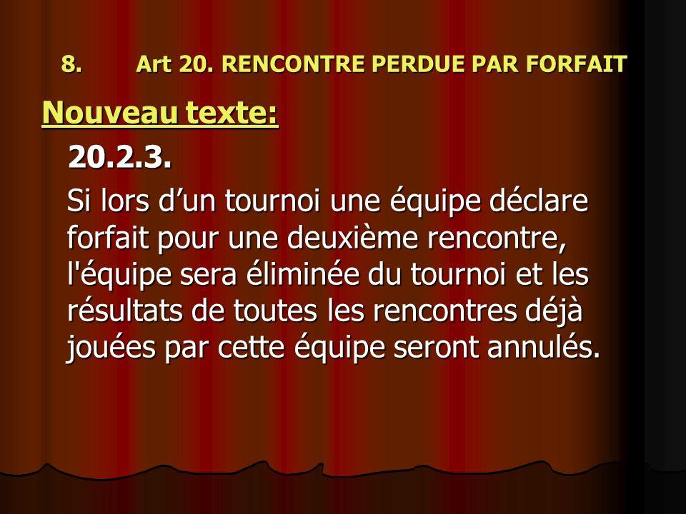 8. Art 20. RENCONTRE PERDUE PAR FORFAIT