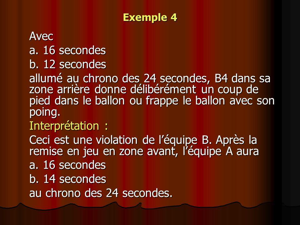 Avec a. 16 secondes b. 12 secondes