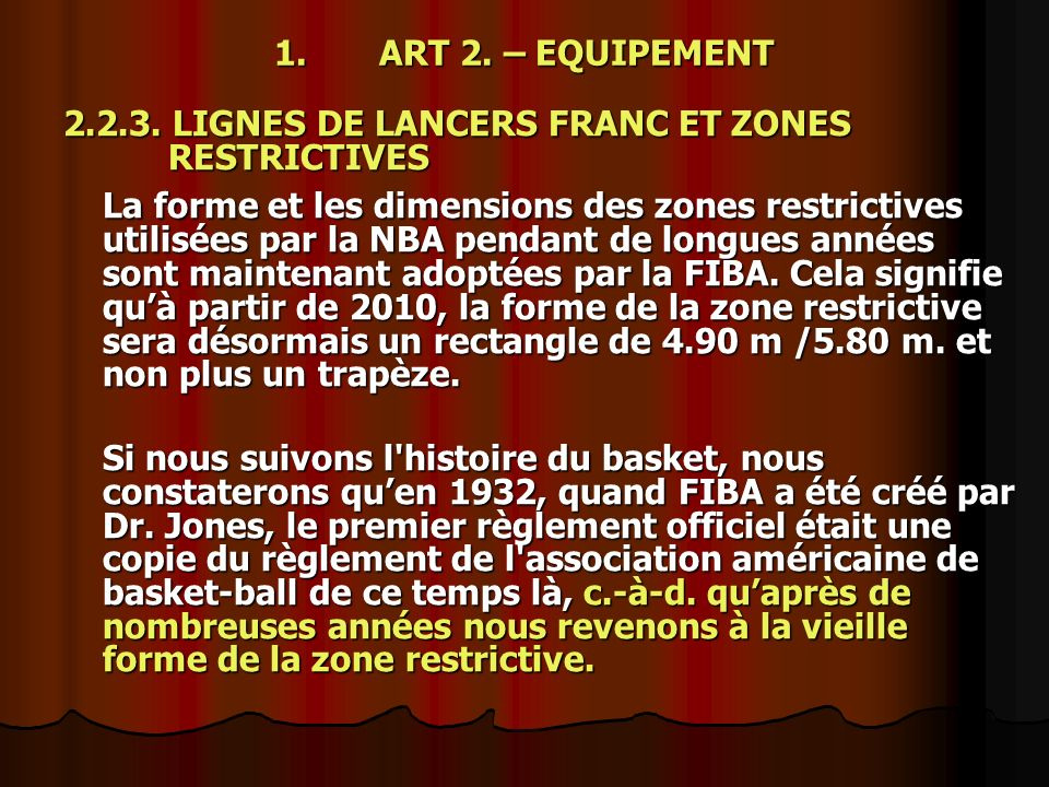 1. ART 2. – EQUIPEMENT 2.2.3. LIGNES DE LANCERS FRANC ET ZONES RESTRICTIVES.