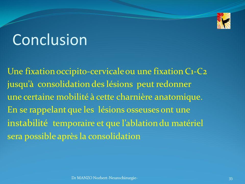 Conclusion instabilité temporaire et que l'ablation du matériel