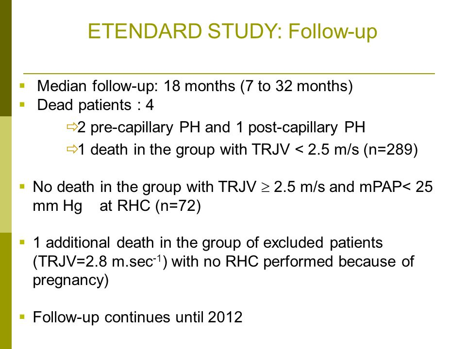 ETENDARD STUDY: Follow-up