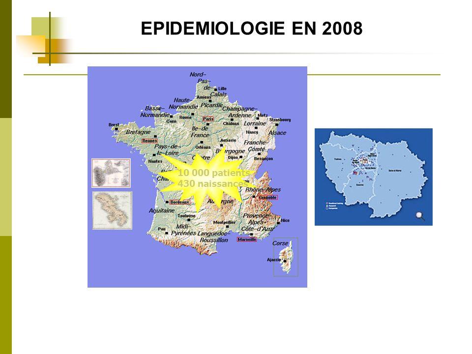 EPIDEMIOLOGIE EN 2008 10 000 patients 430 naissances