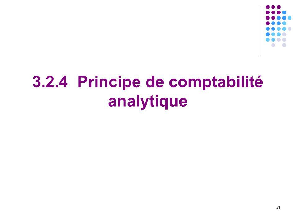 3.2.4 Principe de comptabilité analytique