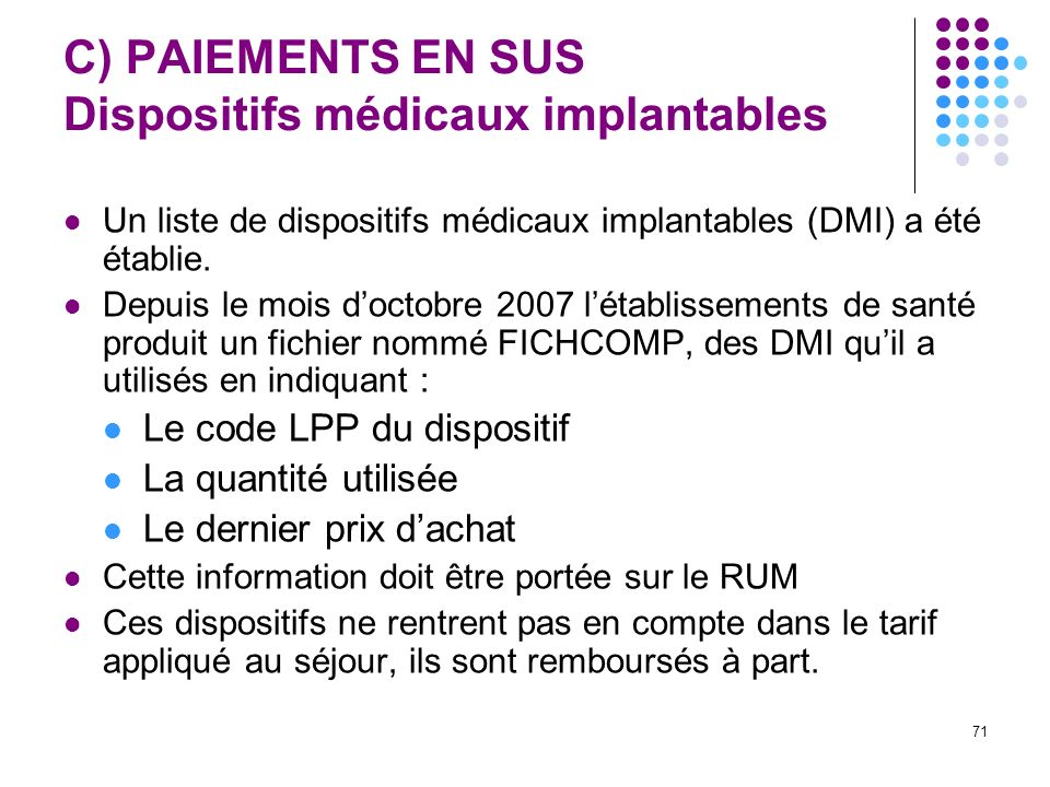 C) PAIEMENTS EN SUS Dispositifs médicaux implantables