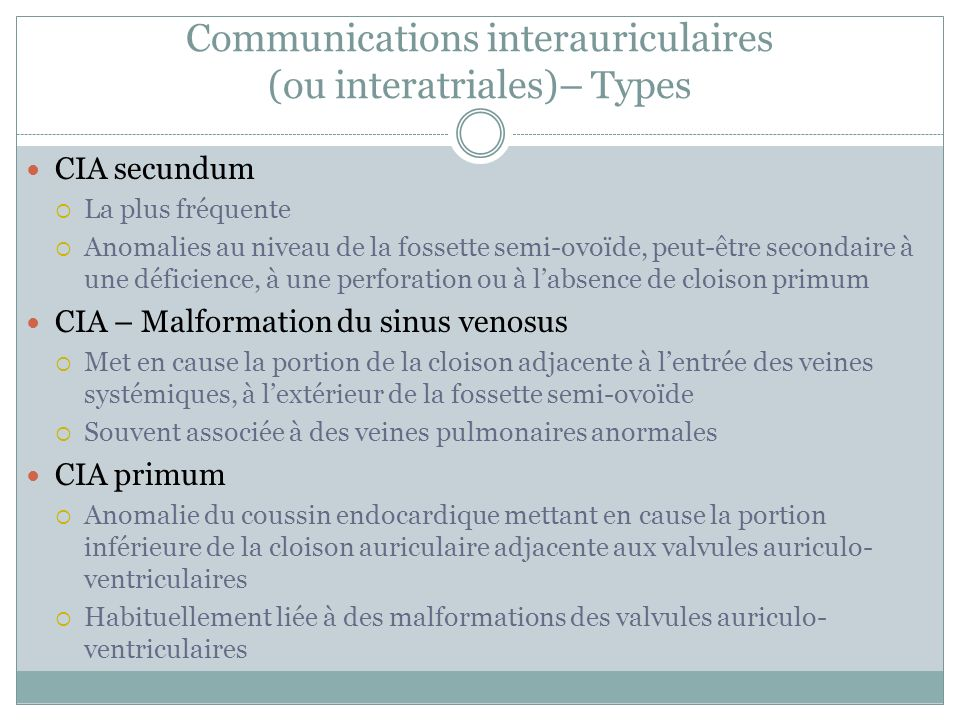Communications interauriculaires (ou interatriales)– Types