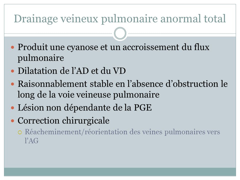 Drainage veineux pulmonaire anormal total