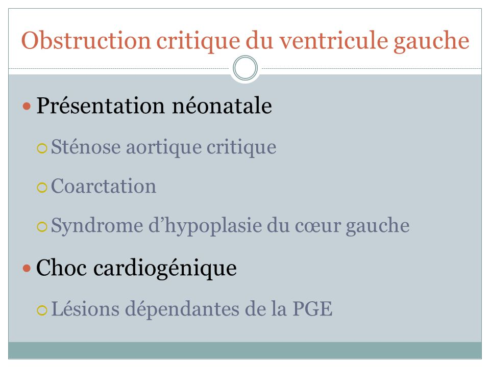 Obstruction critique du ventricule gauche