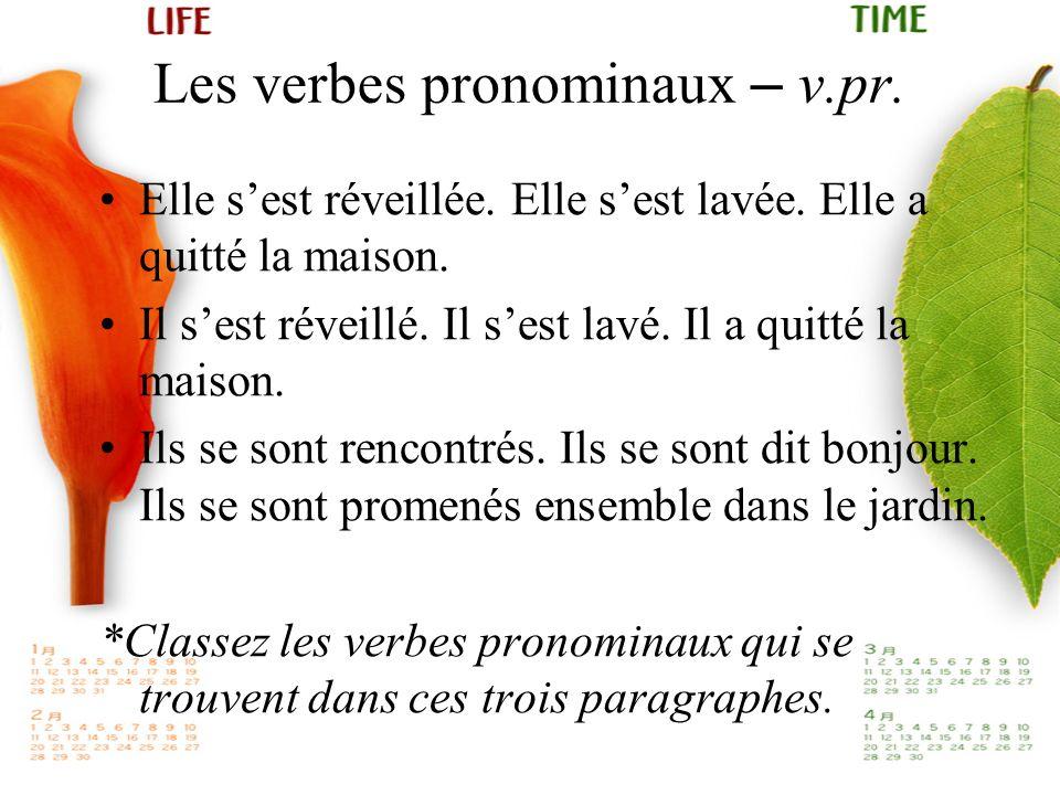 Les verbes pronominaux – v.pr.