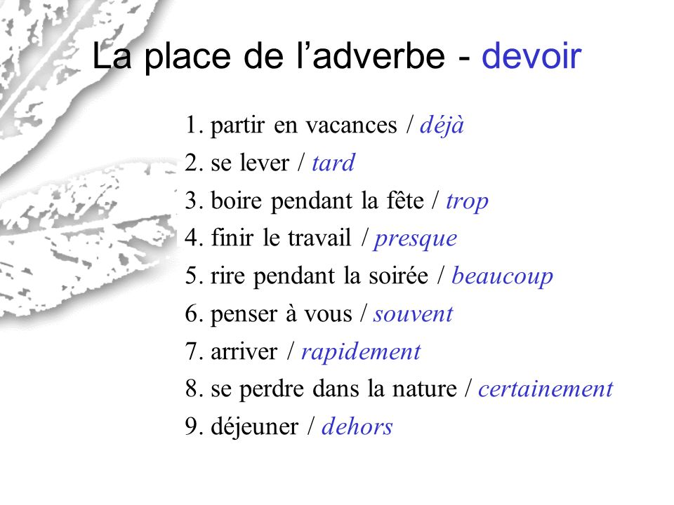 La place de l'adverbe - devoir