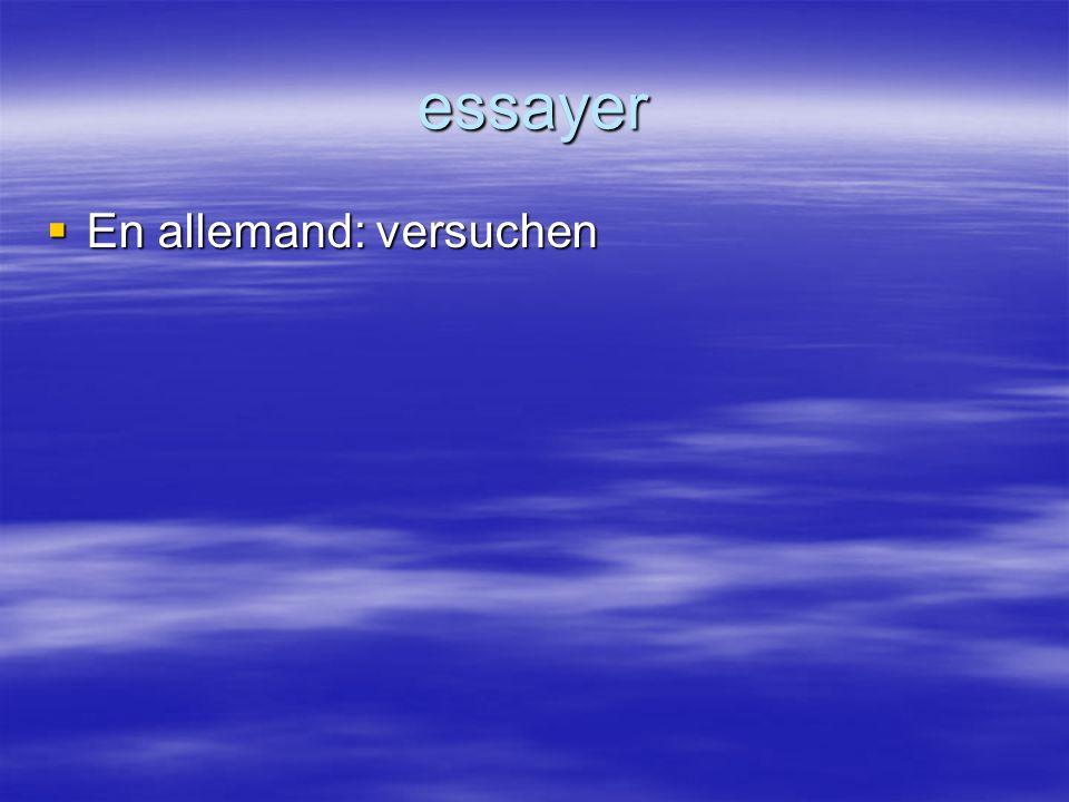 essayer En allemand: versuchen