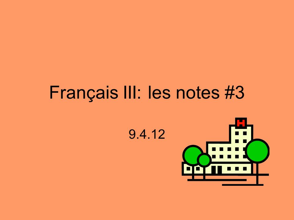 Français III: les notes #3