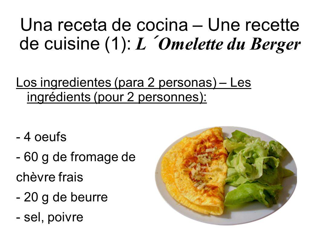 Una receta de cocina – Une recette de cuisine (1): L´Omelette du Berger