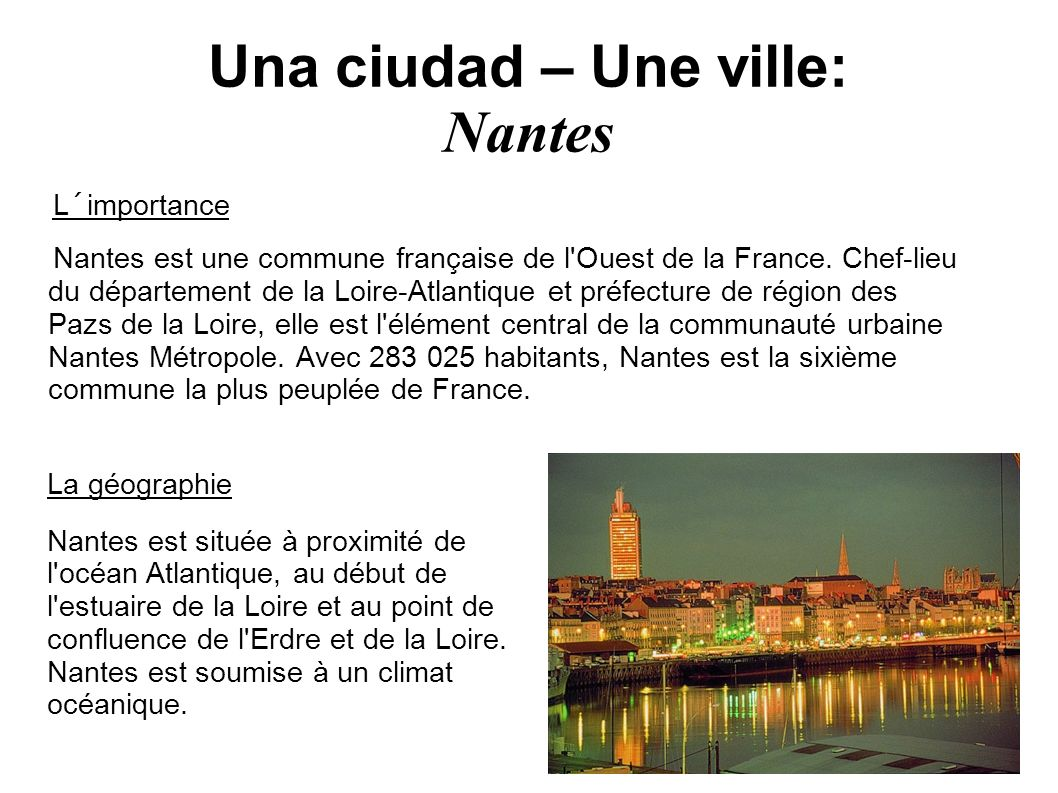 Una ciudad – Une ville: Nantes