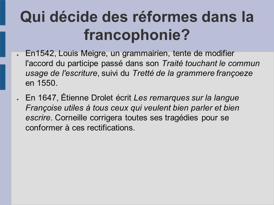 Qui décide des réformes dans la francophonie